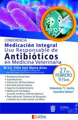 Medicación Integral Uso Responsable de Antibióticos en Medicina Veterinaria