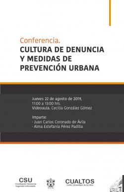 Conferencia. CULTURA DE DENUNCIA Y MEDIDAS DE PREVENCIÓN URBANA.