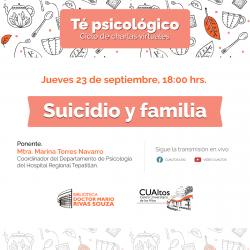 Té Psicológico - Suicidio y familia
