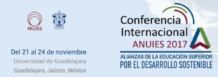 Conferencia Internacional ANUIES 2017