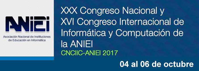 XXX Congreso Nacional y XVI Congreso Internacional de Informática y Computación de la ANIEI