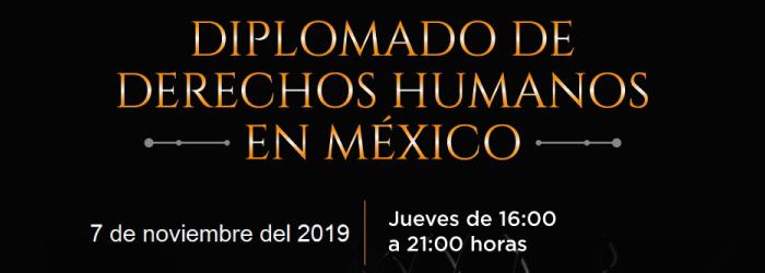 Diplomado de Derechos Humanos en México