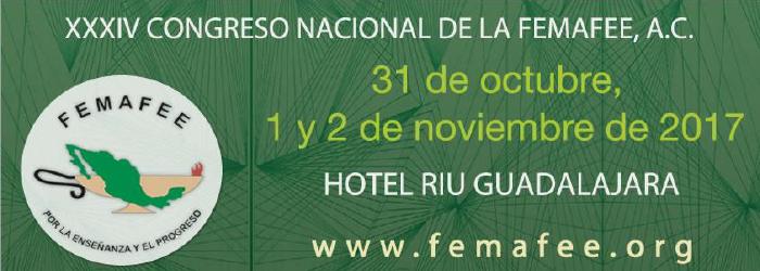 XXXIV Congreso Nacional de Facultades y Escuelas de Enfermería FEMAFEE, 31 de octubre, 1 y 2 de noviembre.
