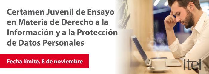 Certamen Juvenil de Ensayo en Materia de Derecho a la Información y a la Protección de Datos Personales