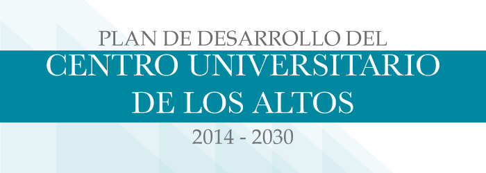 Plan de Desarrollo del Centro Universitario de los Altos