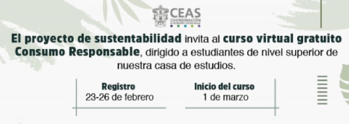 Proyecto de sustentabilidad con el curso virtual gratuito, CONSUMO RESPONSABLE, registro del 23 al 26 de febrero