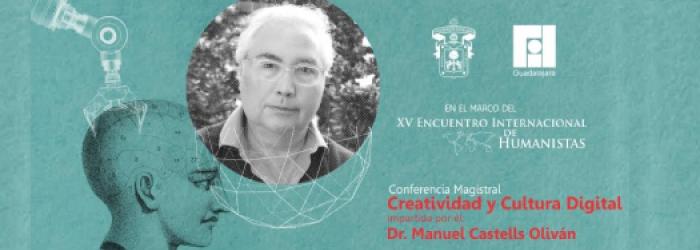 Creatividad y cultura digital. XV encuentro  internacional de humanistas. consulta registro dando click aquí