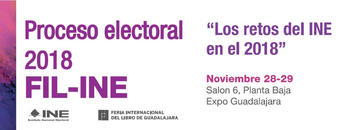 Conferencia Los retos del INE en el 2018, Noviembre 28 y 29, Feria Internacional del Libro