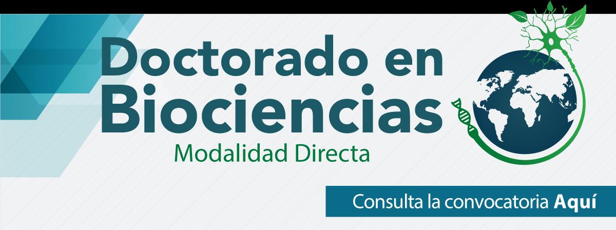 Doctorado en Biociencias 2019, consulta la convocatoria aquí