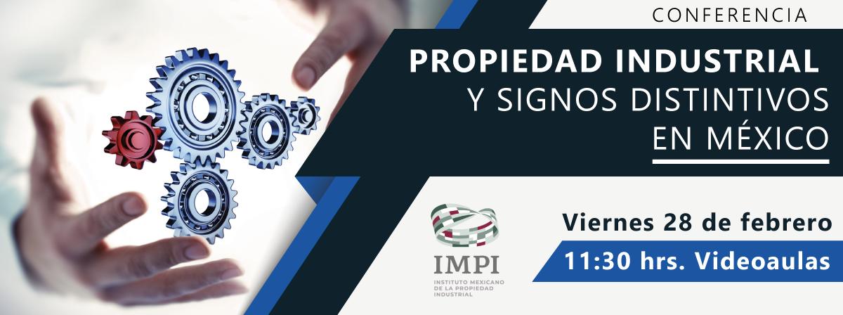 propiedad industrial y signos distintivos en medico, 28 de febrero, 11horas videoaulas
