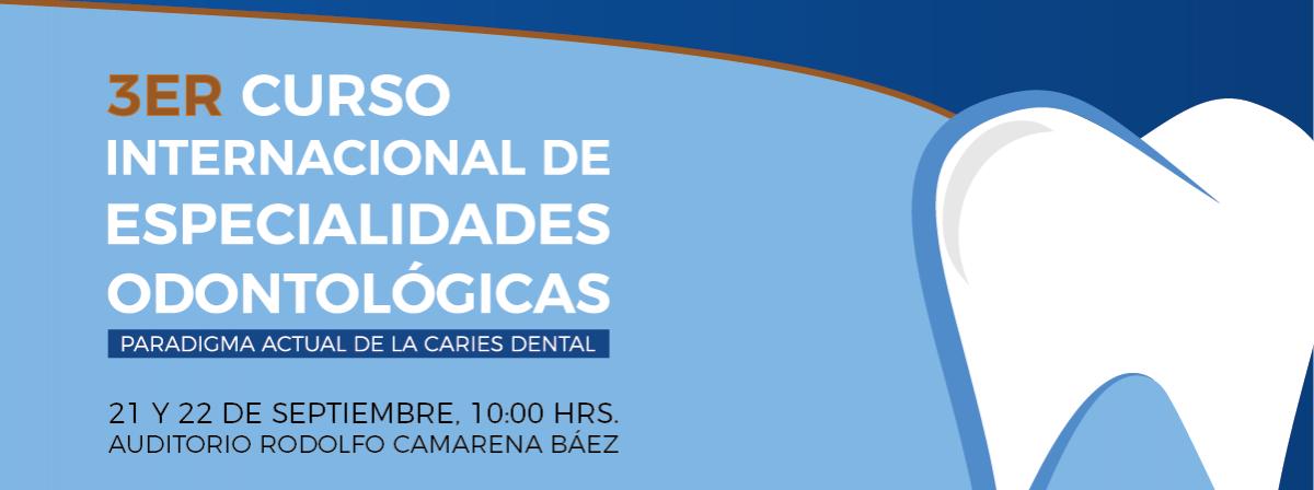 Tercer curso Internacional de especialidades Odontológicas