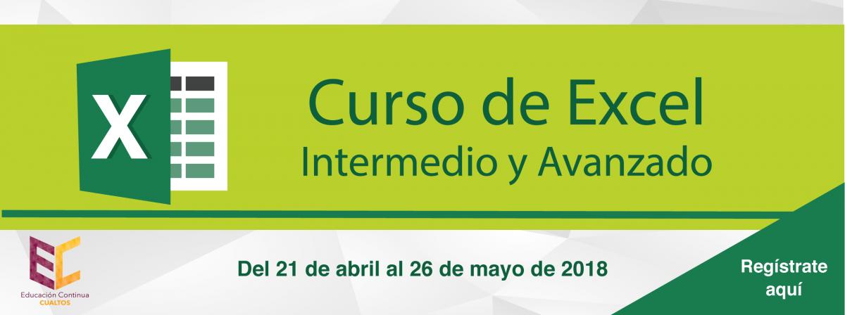 Curso de Excel del 21 de abril al 26 de mayo, registro aquí.